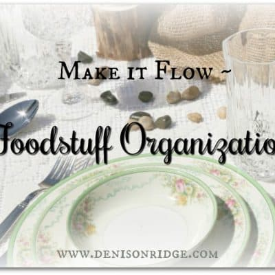Make it Flow ~ Foodstuff Organization