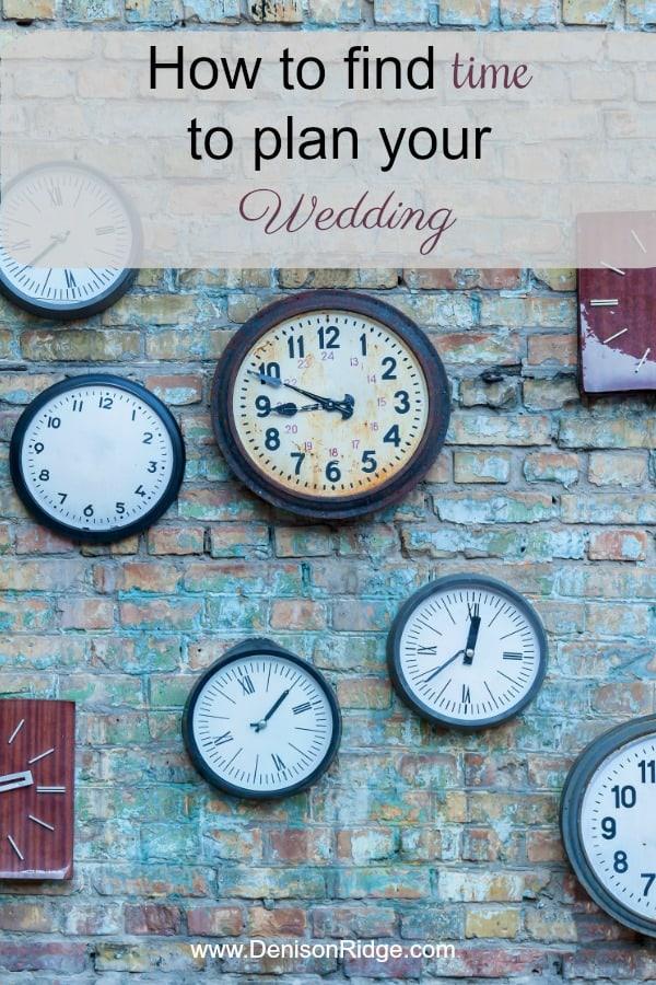 How to find time to plan your wedding