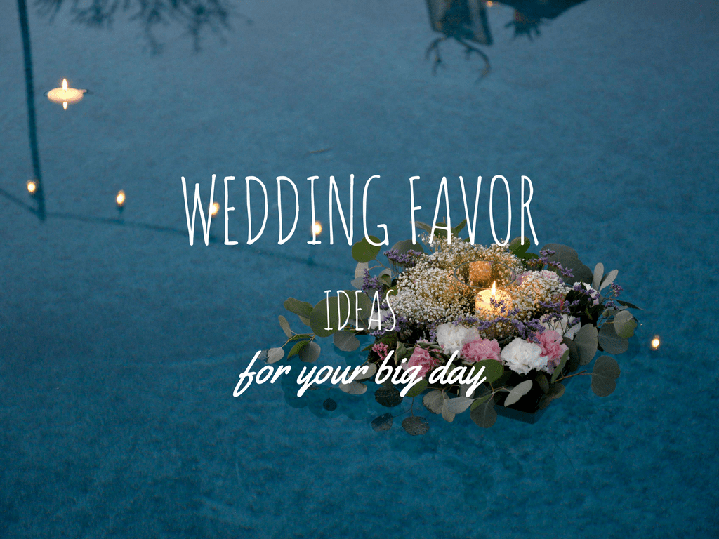 Wedding Favor Ideas for Your Big Day