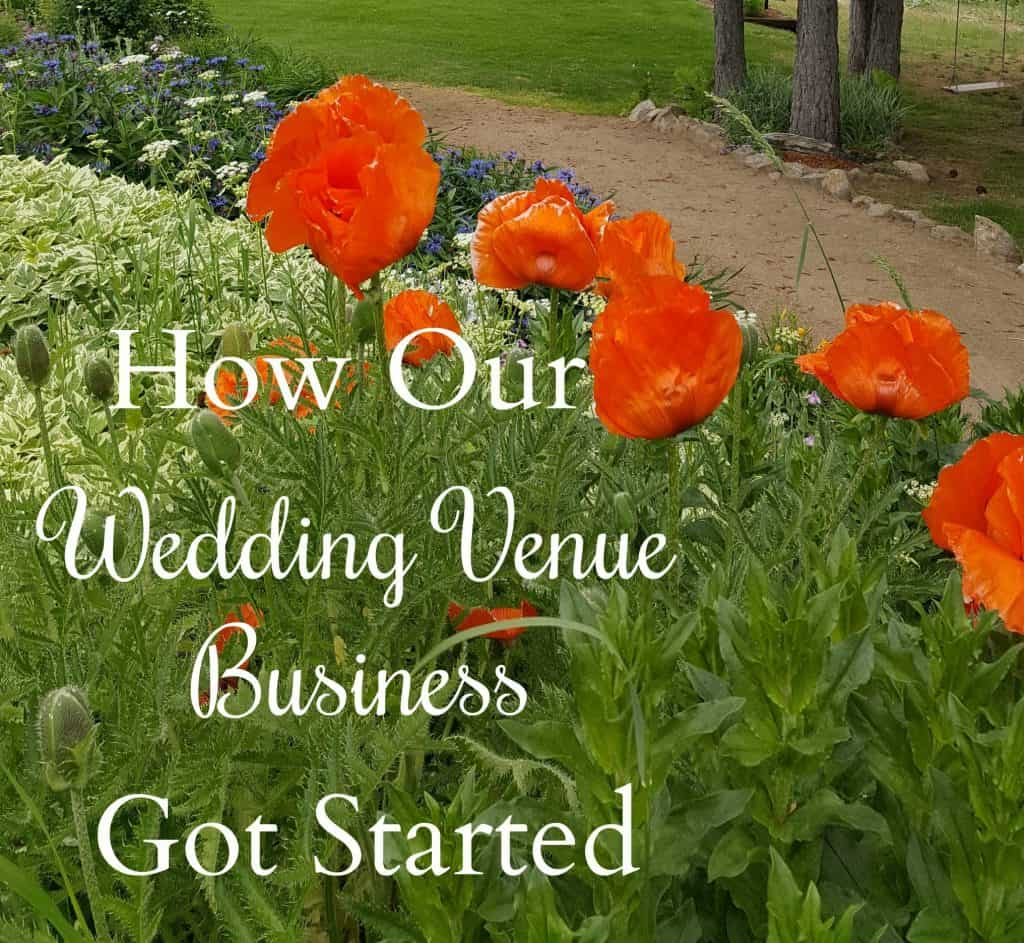 How our wedding venue business got started