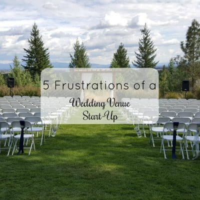 HB: 017  5 Frustrations of a Wedding Venue Start-Up