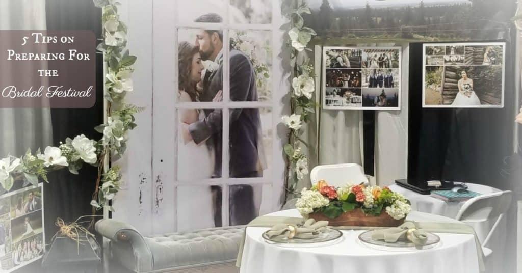 5 Tips on Preparing For the Bridal Festival