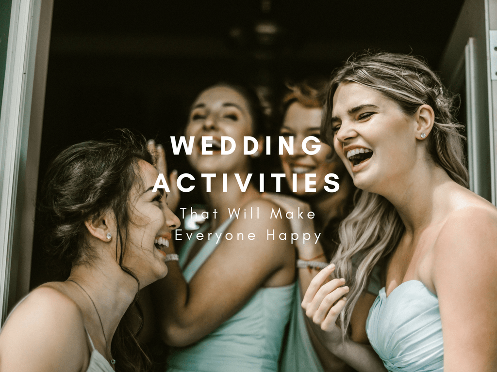 Wedding Activities That Will Make Everyone Happy