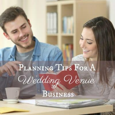 HB: 025 Planning Tips for a Wedding Venue Business