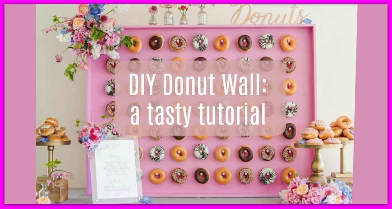 Diy Donut Wall A Tasty Tutorial Denison Ridge