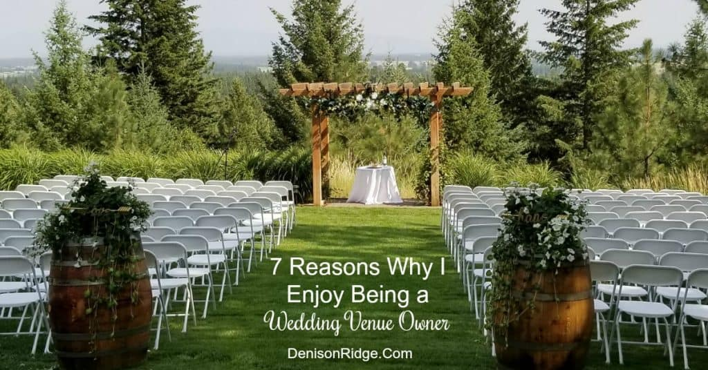 HB: 035 7 Reasons Why I Enjoy Being a Wedding Venue Owner