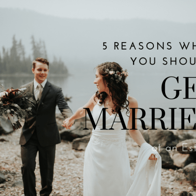 5 Reasons Why You Should Get Married at an Estate