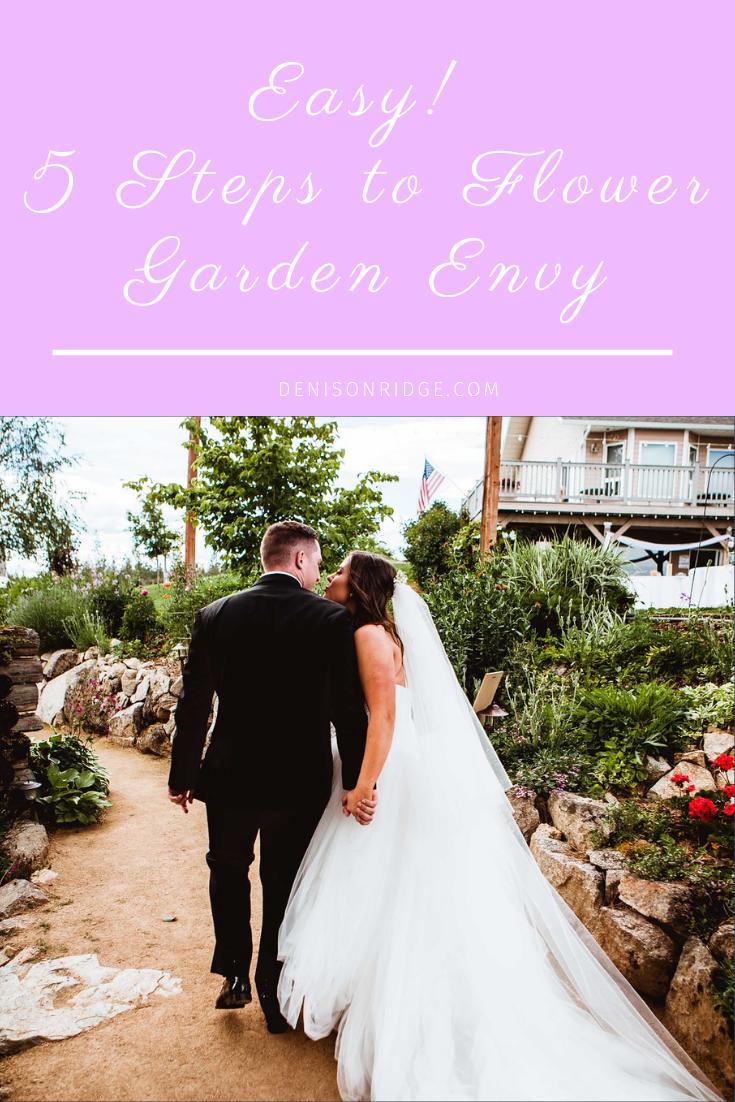 Easy! 5 Steps to Flower Garden Envy