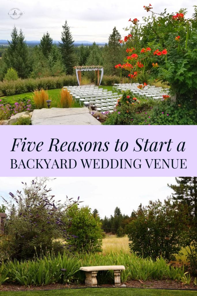 Five Benefits of Owning a Backyard Wedding Venue