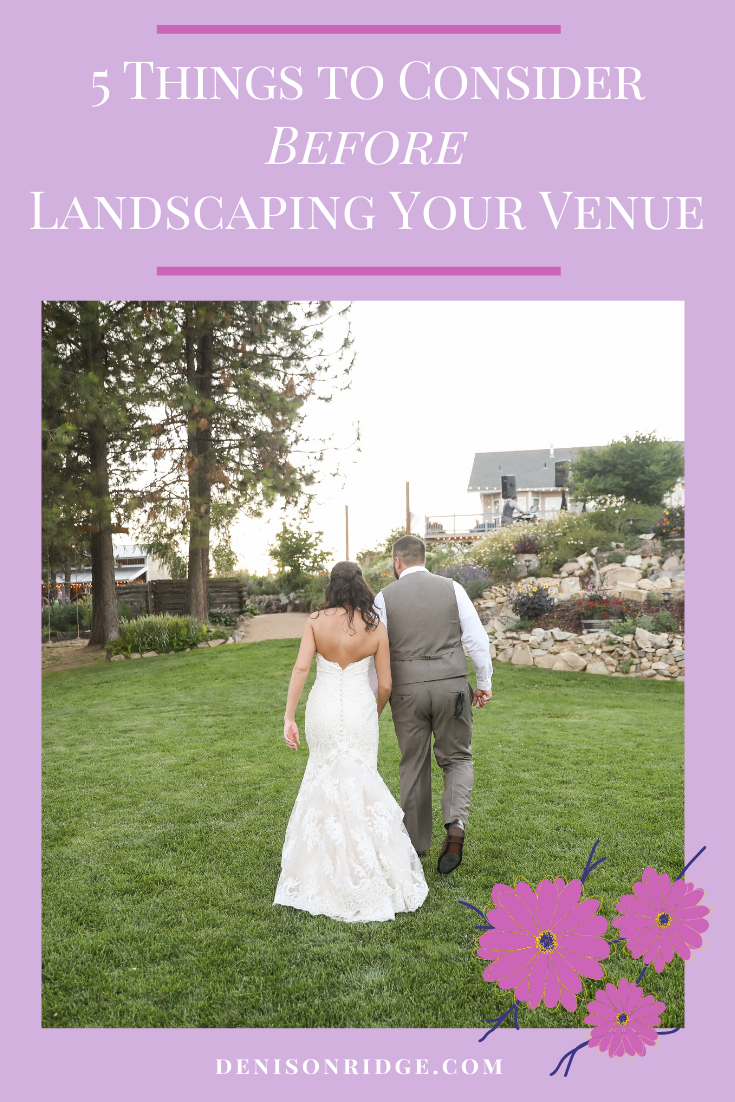 5 Things to Consider Before Landscaping Your Venue
