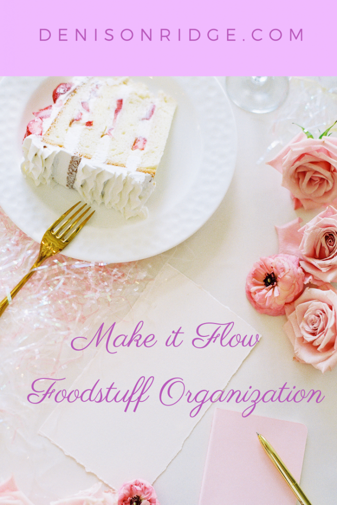Make it Flow - Foodstuff Organization
