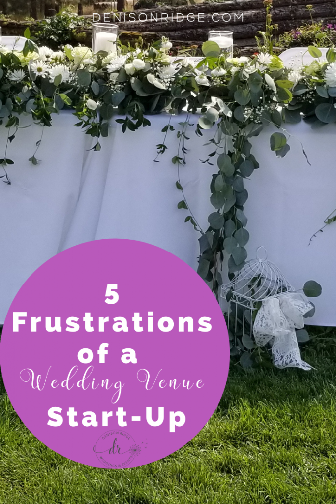 5 Frustrations of a Wedding Venue Start-Up