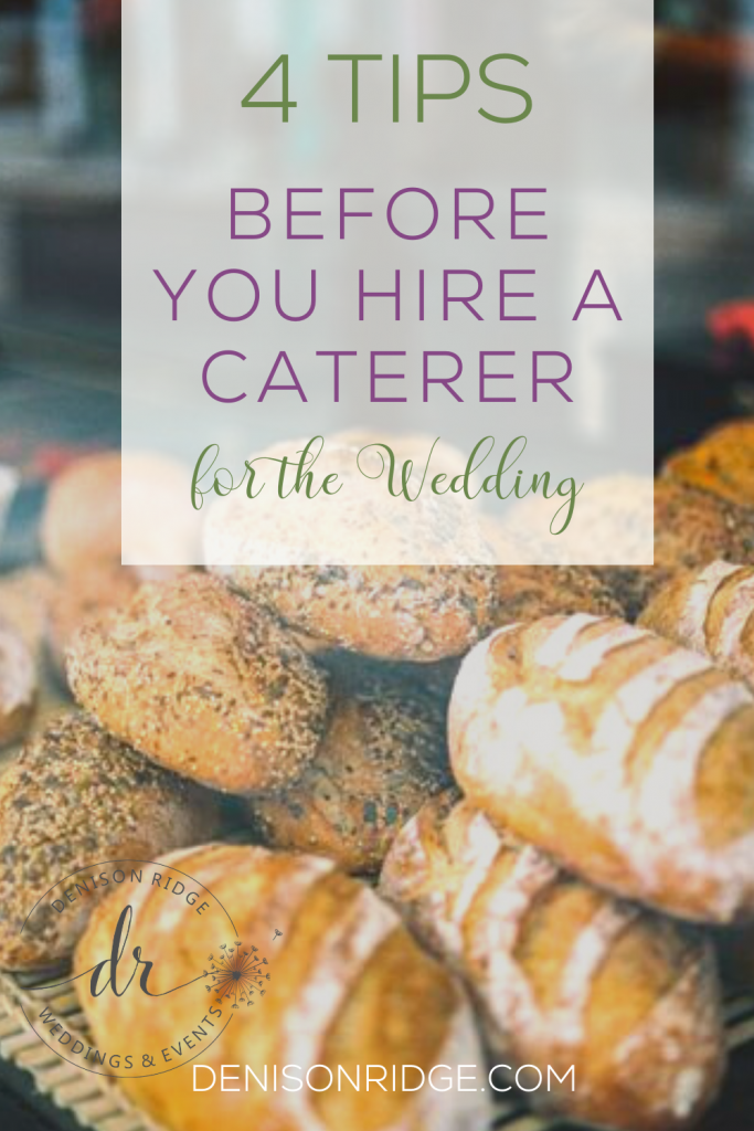 4 Tips Before You Hire a Caterer for the Wedding