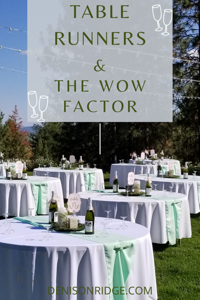 Table Runners & the Wow Factor