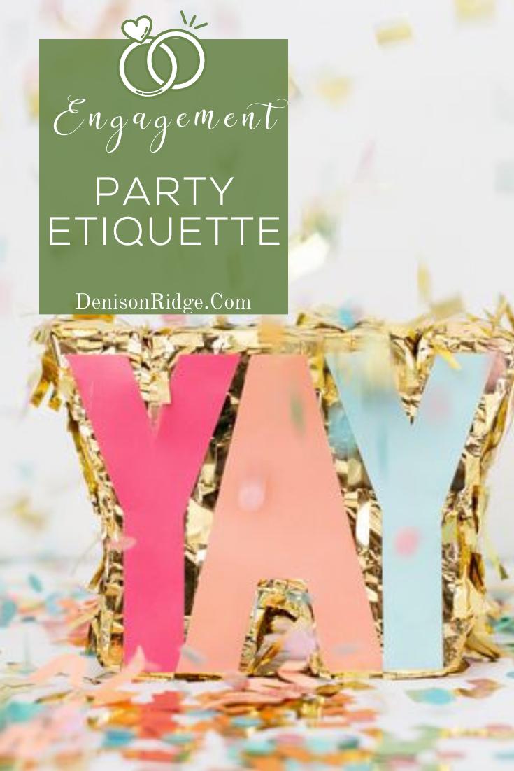 Engagement Party Etiquette