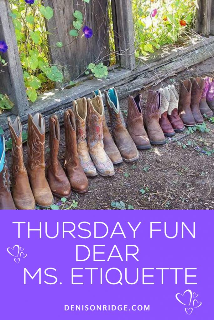 Thursday Fun ~ Dear Ms. Etiquette
