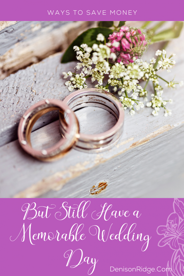 Ways to Save Money But Still Have a Memorable Wedding Day