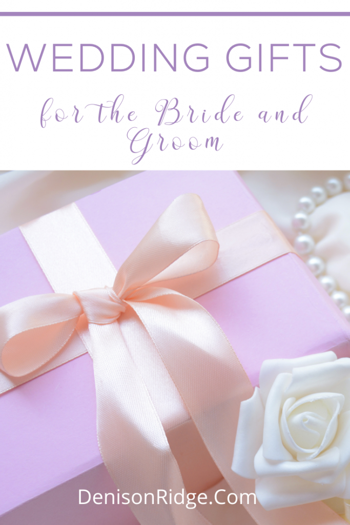 Wedding Gifts for the Bride and Groom