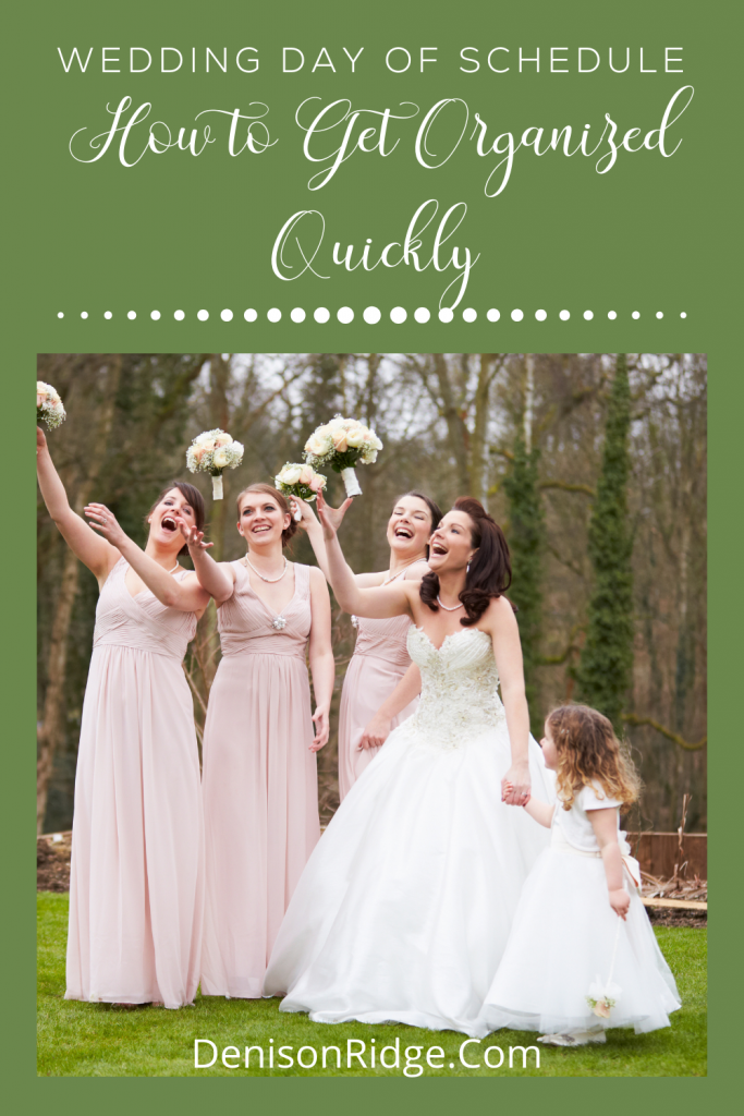 Wedding Day of Schedule - How to Get Organized Quickly