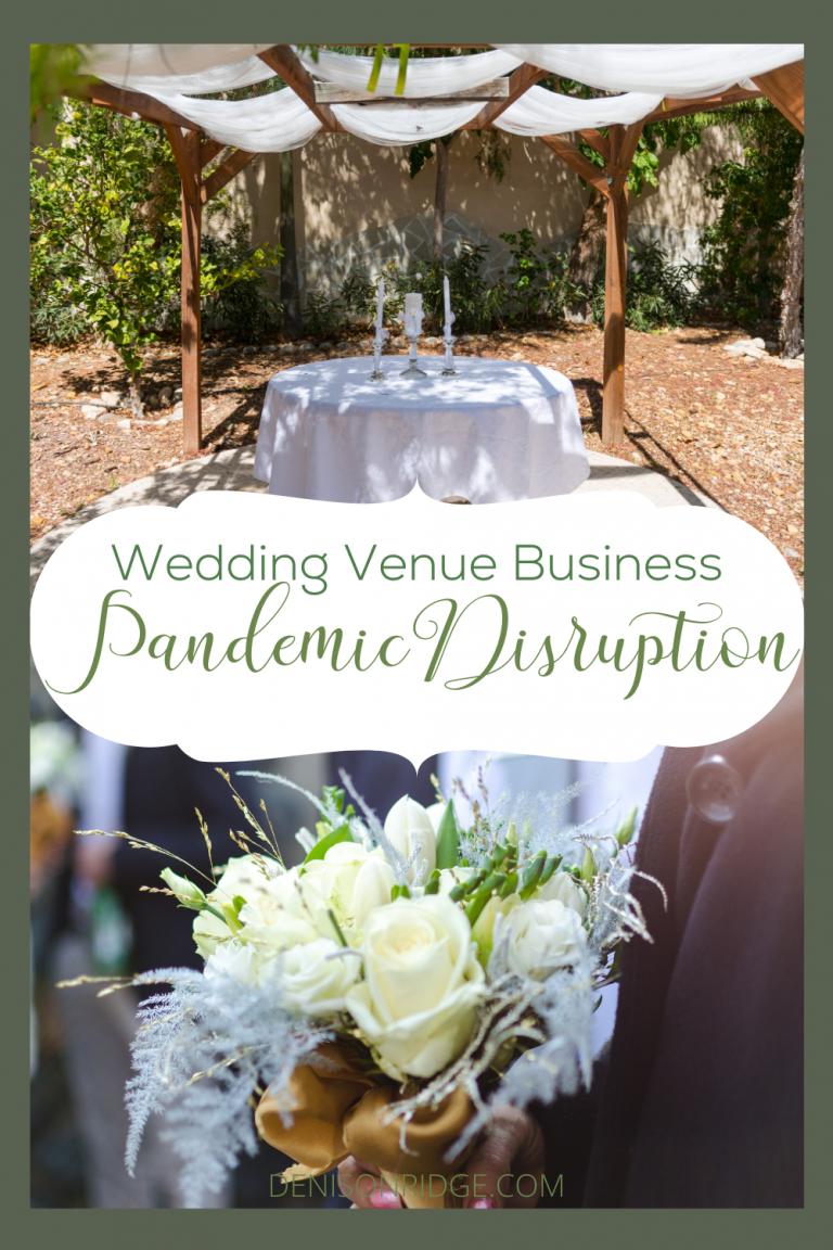 Wedding Venue Business – a Pandemic Disruption