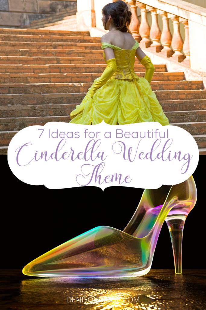 7 Ideas for a Beautiful Cinderella Wedding Theme