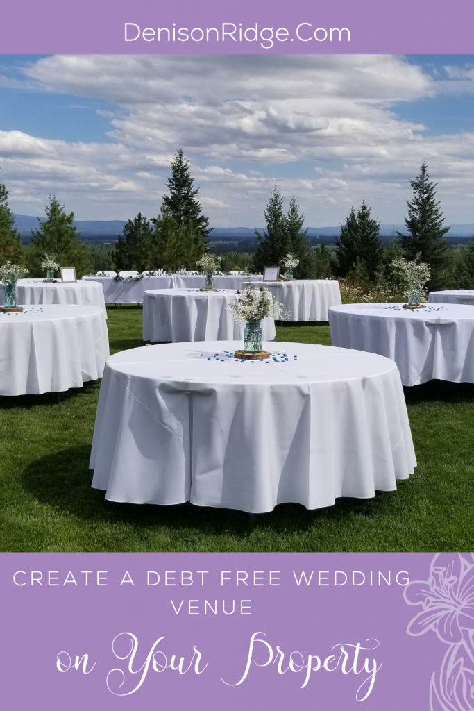 Create a Debt Free Wedding Venue on Your Property