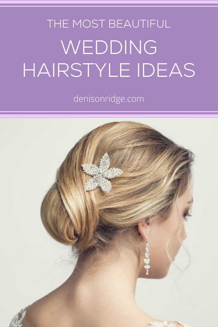 The Most Beautiful Wedding Hairstyle Ideas for the Summer 2021 Season